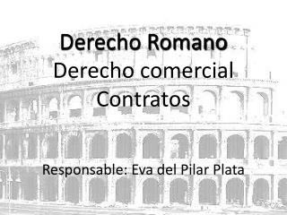 Derecho Romano Derecho comercial Contratos