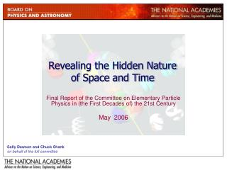 Revealing the Hidden Nature  of Space and Time