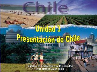 Unidad 3 Presentaci n de Chile