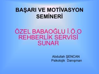 BASARI VE MOTIVASYON SEMINERI