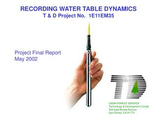 RECORDING WATER TABLE DYNAMICS T  D Project No.  1E11EM35