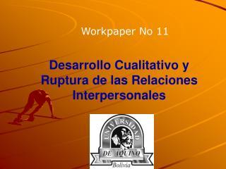 Desarrollo Cualitativo y Ruptura de las Relaciones    Interpersonales
