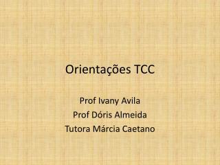 Orienta  es TCC