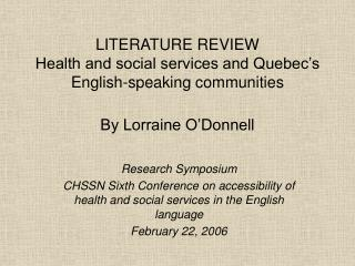 LITERATURE REVIEW Health and social services and Quebec s English-speaking communities   By Lorraine O Donnell