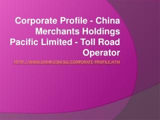 Company Profile - China Merchants Holdings Pacific Limited -