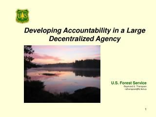 Developing Accountability in a Large Decentralized Agency
