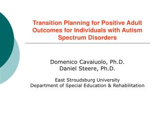Transition Planning for Positive Adult Outcomes for Individuals with Autism Spectrum Disorders