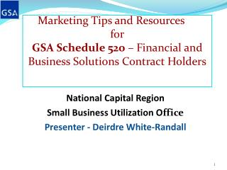 Marketing Tips and Resources  for GSA Schedule 520   Financial and Business Solutions Contract Holders