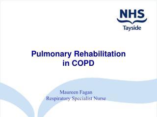 Pulmonary Rehabilitation in COPD