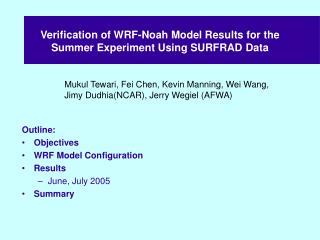 Verification of WRF-Noah Model Results for the Summer Experiment Using SURFRAD Data