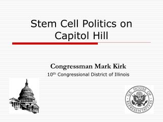Stem Cell Politics on Capitol Hill