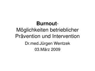 Burnout- M glichkeiten betrieblicher Pr vention und Intervention