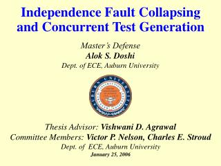 Independence Fault Collapsing  and Concurrent Test Generation