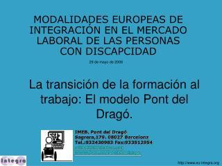 La transici n de la formaci n al trabajo: El modelo Pont del Drag .