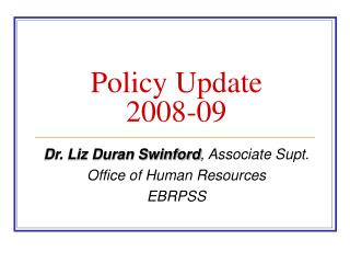Policy Update  2008-09