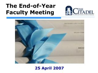 The End-of-Year Faculty Meeting