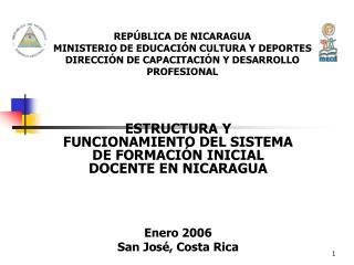 REP BLICA DE NICARAGUA MINISTERIO DE EDUCACI N CULTURA Y DEPORTES DIRECCI N DE CAPACITACI N Y DESARROLLO PROFESIONAL
