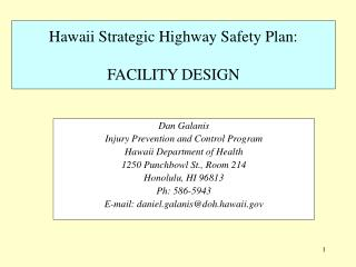 Hawaii Strategic Highway Safety Plan:  FACILITY DESIGN