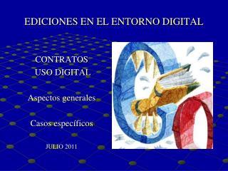 EDICIONES EN EL ENTORNO DIGITAL