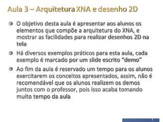 Aula 3   Arquitetura XNA e desenho 2D