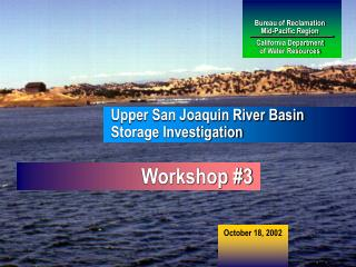 Bureau of Reclamation Mid-Pacific Region California Department of Water Resources