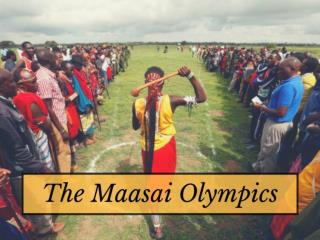 The Maasai Olympics 2018