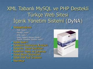 XML Tabanli MySQL ve PHP Destekli  T rk e Web Sitesi  I erik Y netim Sistemi DyNA