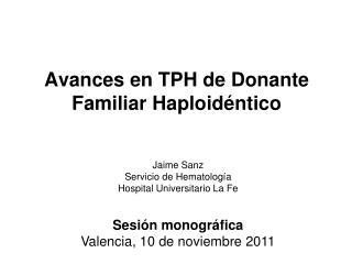 Avances en TPH de Donante Familiar Haploid ntico