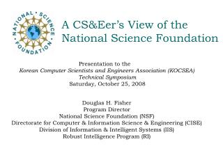 A CSEer s View of the National Science Foundation