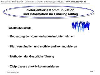 Zielorientierte Kommunikation                           und Information im F hrungsalltag