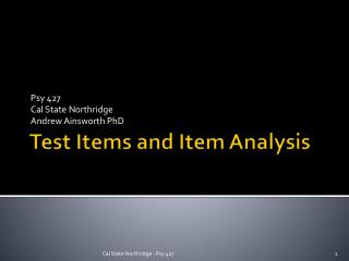 Test Items and Item Analysis