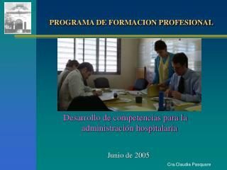 Desarrollo de competencias para la administraci n hospitalaria