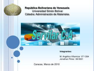 Rep blica Bolivariana de Venezuela  Universidad Sim n Bol var C tedra: Administraci n de Materiales