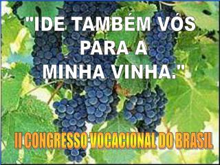 II CONGRESSO VOCACIONAL DO BRASIL