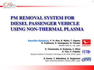 PM REMOVAL SYSTEM FOR DIESEL PASSENGER VEHICLE USING NON-THERMAL PLASMA