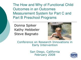 The How and Why of Functional Child Outcomes in an Outcomes Measurement System for Part C and Part B Preschool Programs