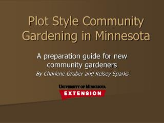 Plot Style Community Gardening in Minnesota