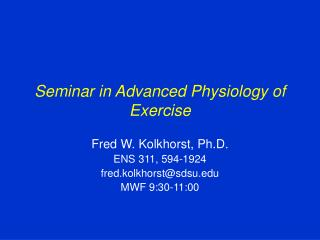Seminar in Advanced Physiology of Exercise
