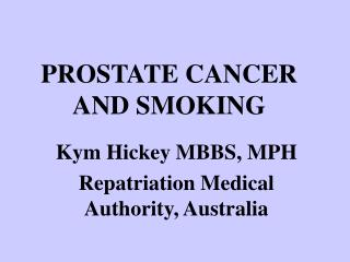 PROSTATE CANCER AND SMOKING