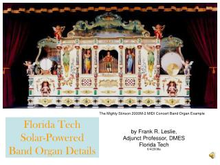 Florida Tech Solar-Powered Band Organ Details