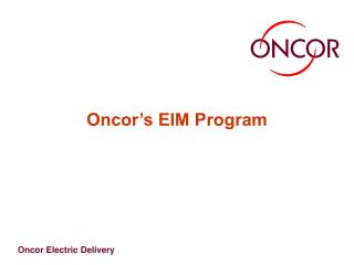 Oncor s EIM Program