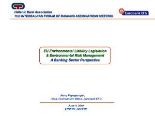 EU Environmental Liability Legislation  Environmental Risk Management A Banking Sector Perspective