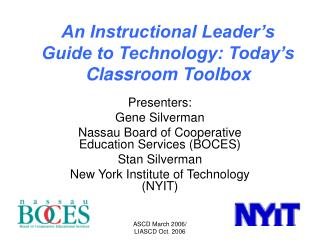 An Instructional Leader s Guide to Technology: Today s Classroom Toolbox
