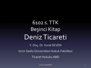 6102 s. TTK Besinci Kitap Deniz Ticareti