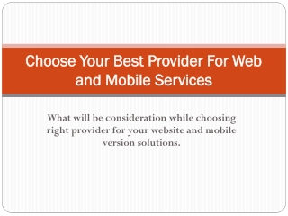 Choose Your Best Provider For Web and Mobile Services