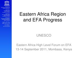 Eastern Africa Region and EFA Progress