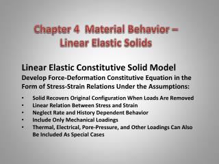Chapter 4  Material Behavior    Linear Elastic Solids