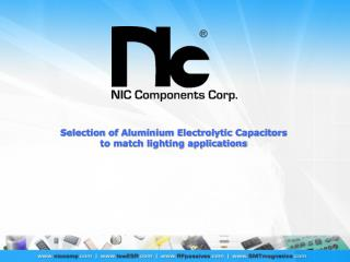 Selection of Aluminium Electrolytic Capacitors to match lighting applications