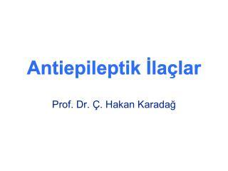 Antiepileptik Ila lar