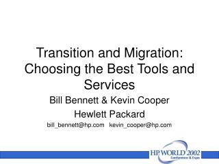 Transition and Migration: Choosing the Best Tools and Services